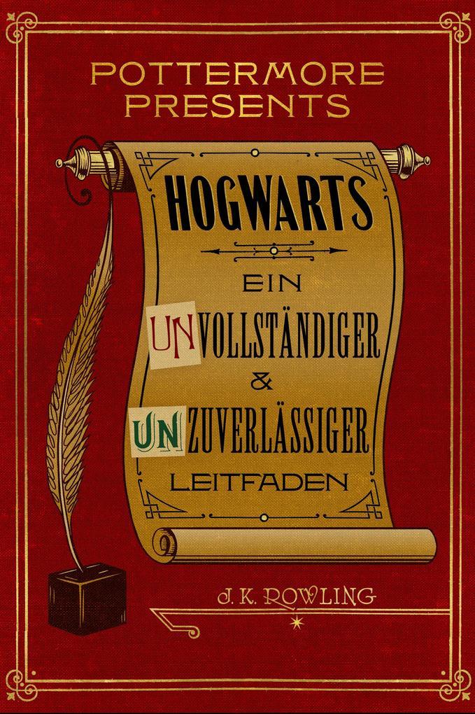 Hogwarts Ein unvollständiger und unzuverlässiger Leitfaden als eBook epub