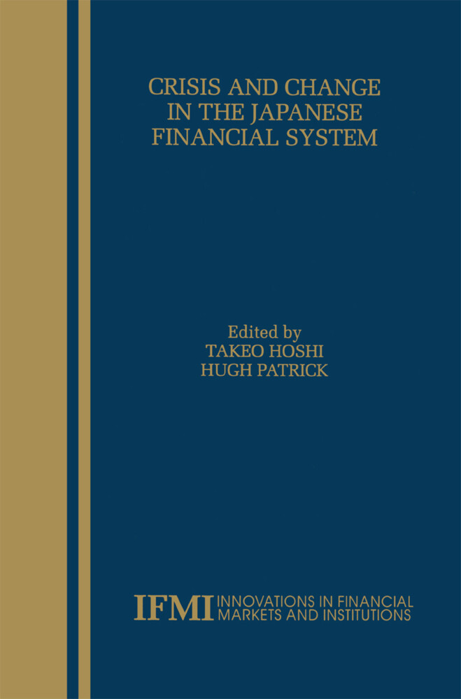 Crisis and Change in the Japanese Financial System als Buch (gebunden)