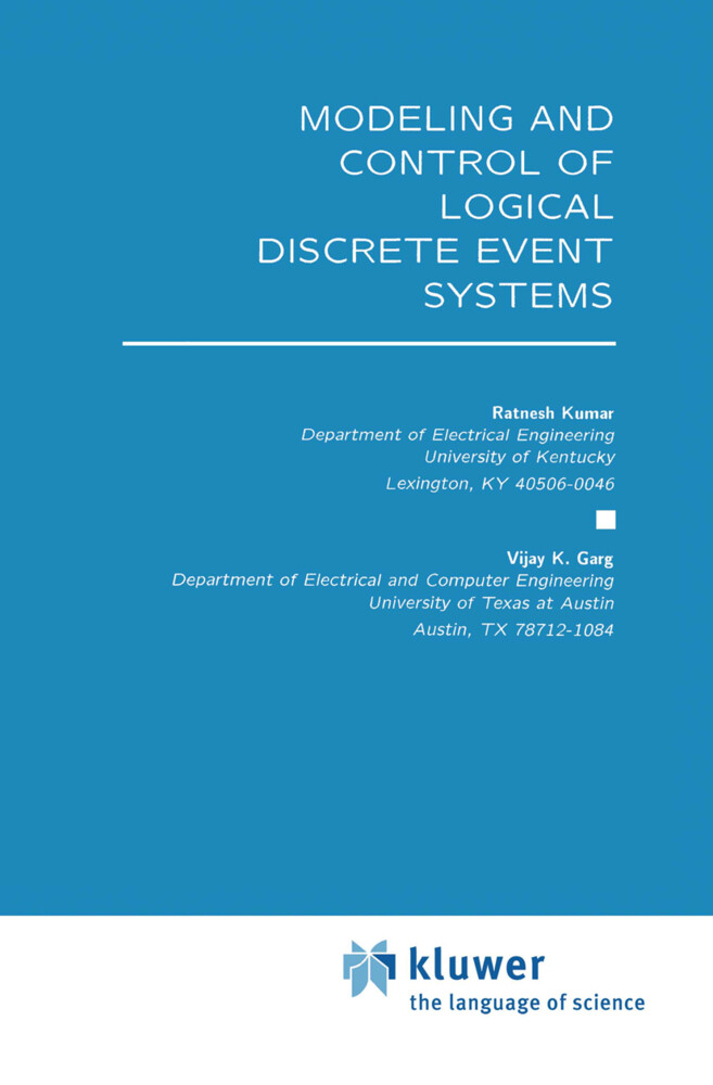 Modeling and Control of Logical Discrete Event Systems als Buch (gebunden)