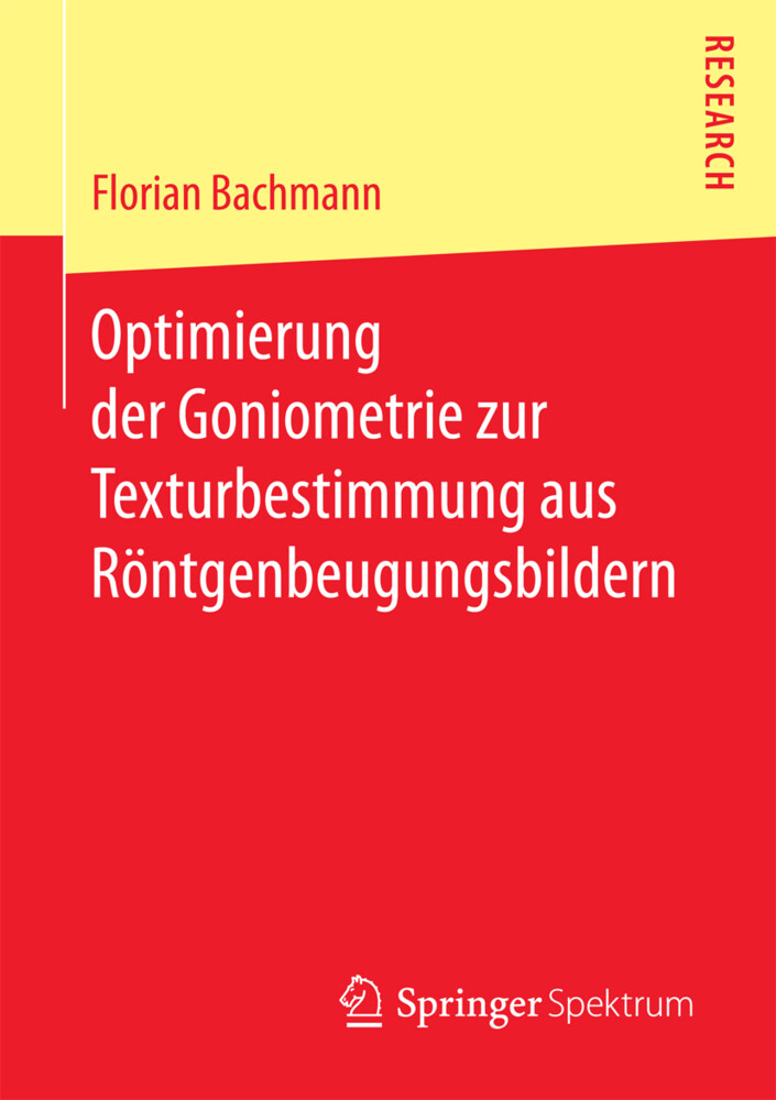 Optimierung der Goniometrie zur Texturbestimmung aus Röntgenbeugungsbildern als Buch (kartoniert)