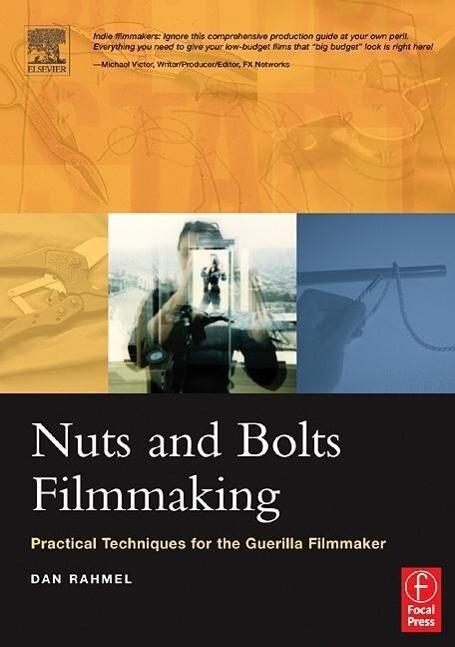 Nuts and Bolts Filmmaking als Buch (kartoniert)