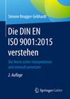 Die DIN EN ISO 9001:2015 verstehen