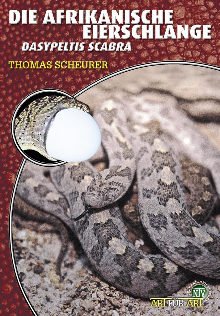 Die Afrikanische Eierschlange als eBook epub