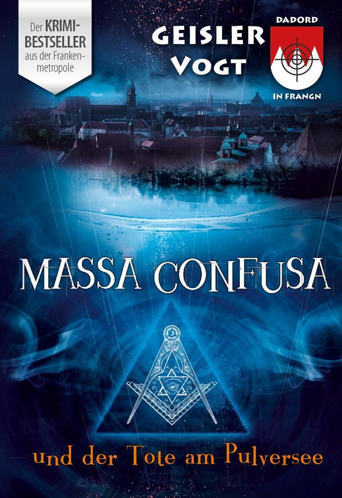 Massa Confusa und der Tote am Pulversee als eBook epub