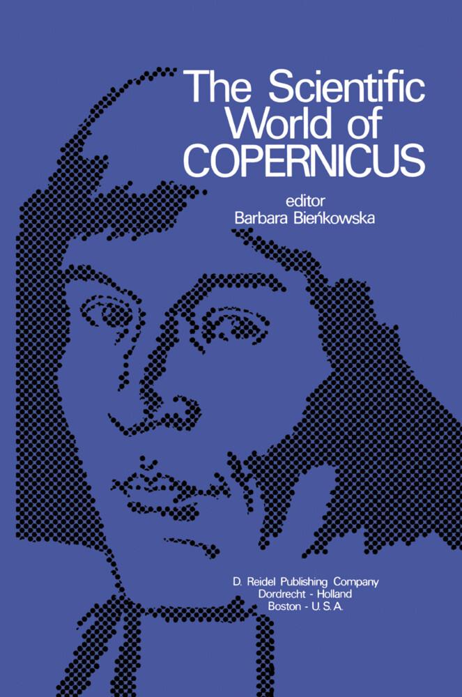 The Scientific World of Copernicus als Buch (gebunden)