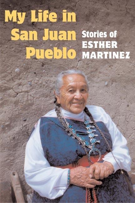 My Life in San Juan Pueblo als Taschenbuch