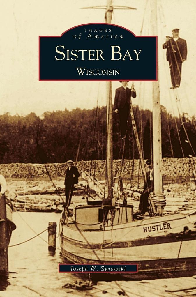 Sister Bay, Wisconsin als Buch (gebunden)