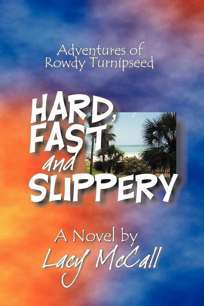 Hard, Fast and Slippery als Taschenbuch