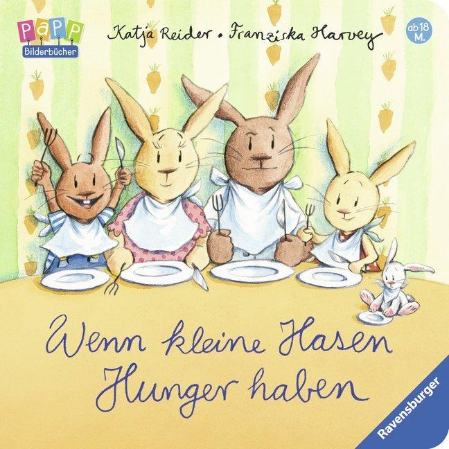 Wenn kleine Hasen Hunger haben als Buch (kartoniert)