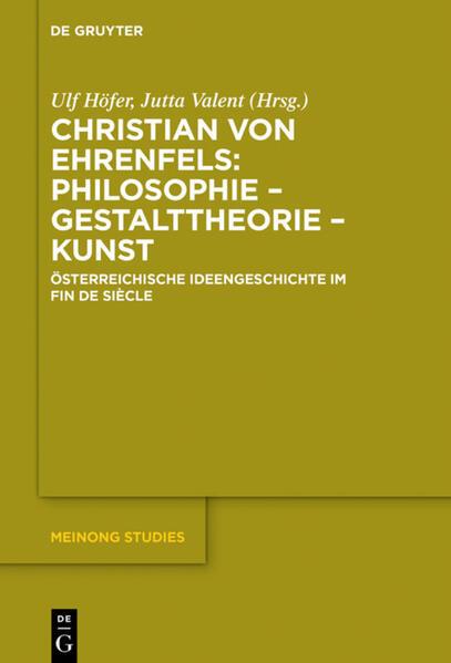 Christian von Ehrenfels: Philosophie - Gestalttheorie - Kunst als Buch (gebunden)