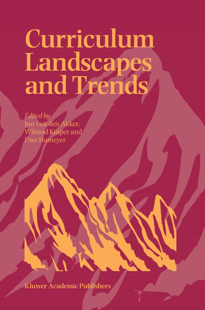 Curriculum Landscapes and Trends als Buch (gebunden)