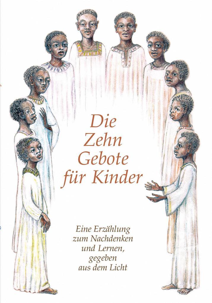 Die Zehn Gebote für Kinder als eBook epub