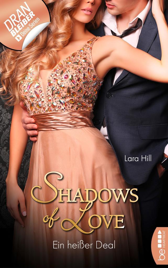 Ein heißer Deal - Shadows of Love als eBook epub