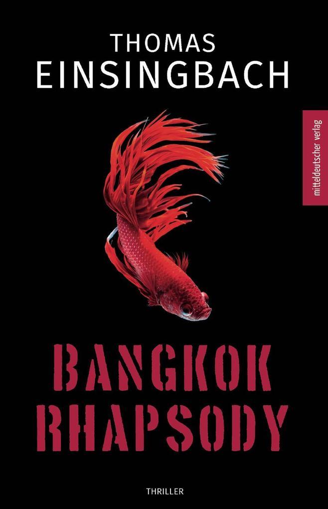 Bangkok Rhapsody als eBook epub