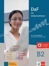 DaF im Unternehmen B2 - Kurs- und Übungsbuch mit Audios und Filmen online