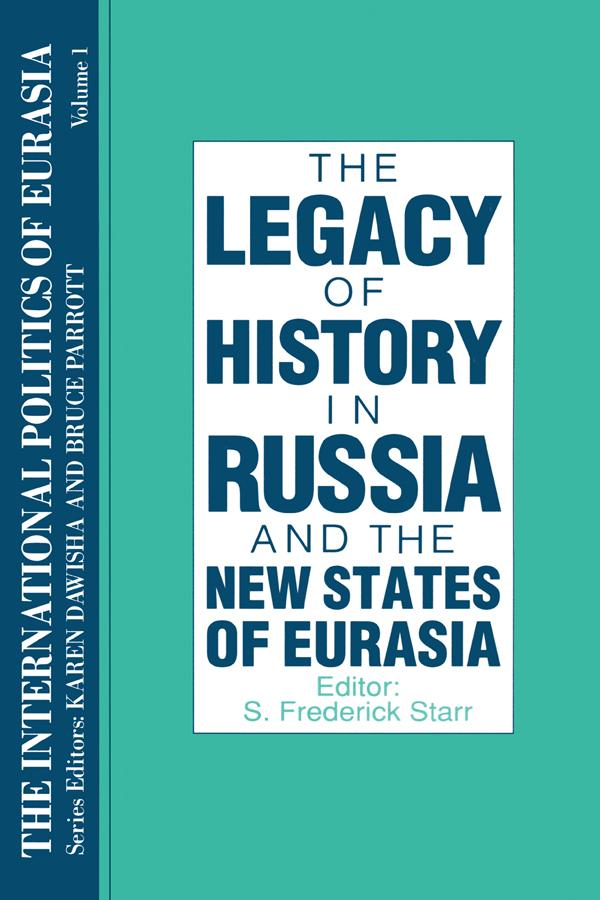 The International Politics of Eurasia: v. 1: The Influence of History als eBook epub