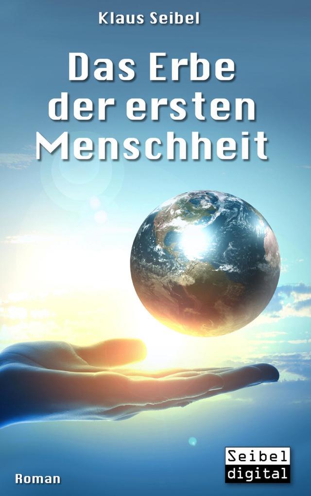 Das Erbe der ersten Menschheit als Buch (kartoniert)