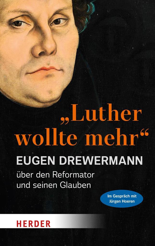 """""""Luther wollte mehr"""" als eBook epub"""