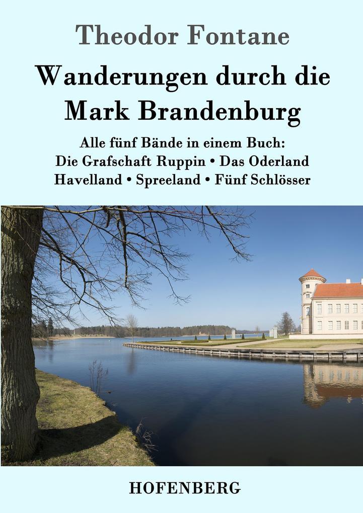 Wanderungen durch die Mark Brandenburg als Buch