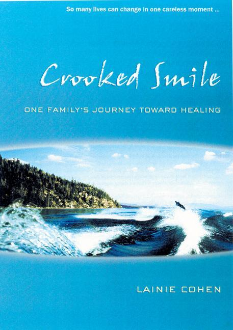 Crooked Smile: One Family's Journey Toward Healing als Taschenbuch
