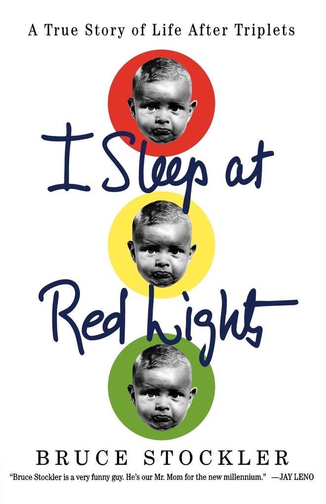 I Sleep at Red Lights als Taschenbuch