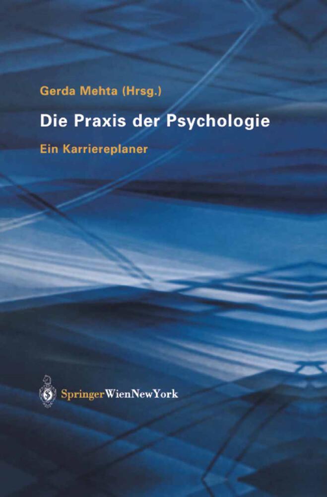 Die Praxis der Psychologie als Buch (gebunden)