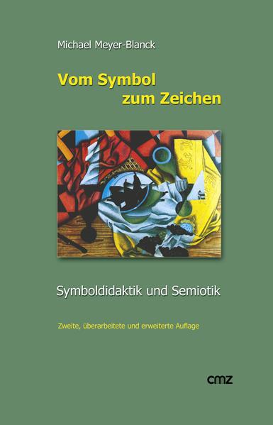 Vom Symbol zum Zeichen als Buch (kartoniert)