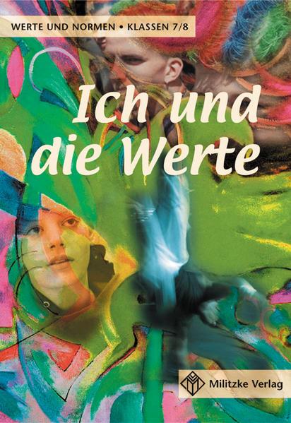 Ich und die Werte. Schülerbuch. Klassen 7/8. Niedersachsen als Buch (kartoniert)