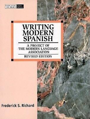 Writing Modern Spanish: A Project of the Modern Language Association als Taschenbuch