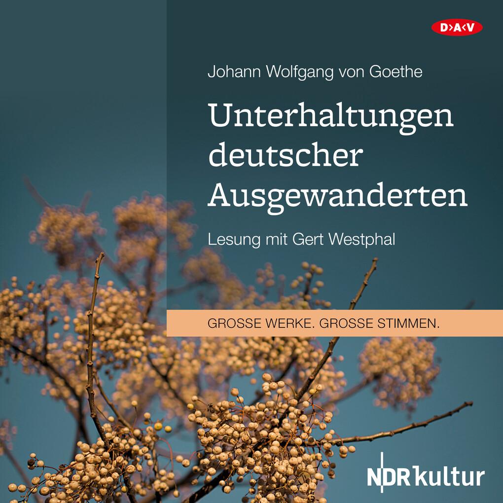 Unterhaltungen deutscher Ausgewanderten als Hörbuch Download