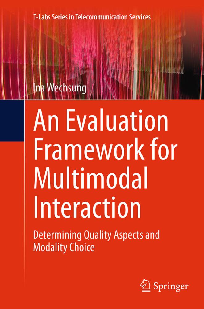 An Evaluation Framework for Multimodal Interaction als Buch (kartoniert)