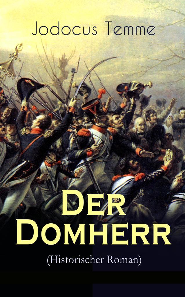 Der Domherr (Historischer Roman) als eBook epub