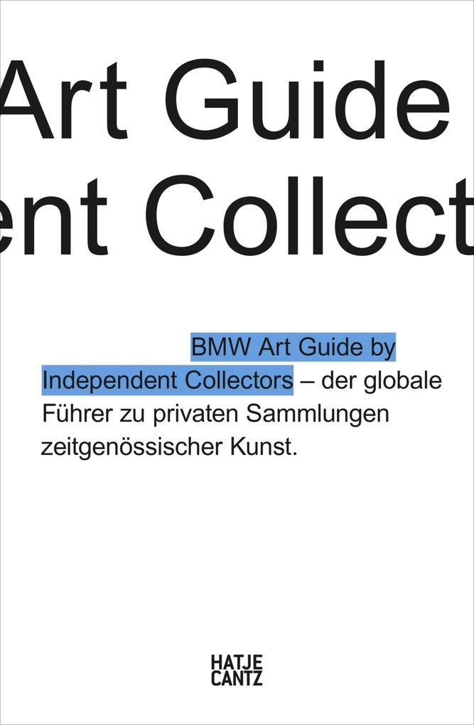 Der vierte BMW Art Guide by Independent Collectors als eBook epub