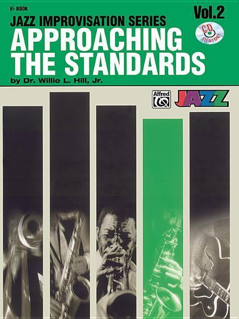 Approaching the Standards, Vol 2: E-Flat, Book & CD [With CD] als Taschenbuch