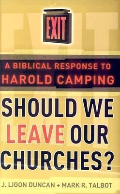 Should We Leave Our Churches?: A Biblical Response to Harold Camping als Taschenbuch