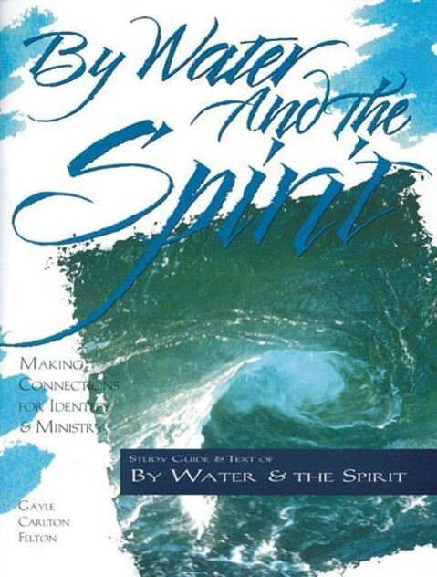 By Water and the Spirit als Taschenbuch