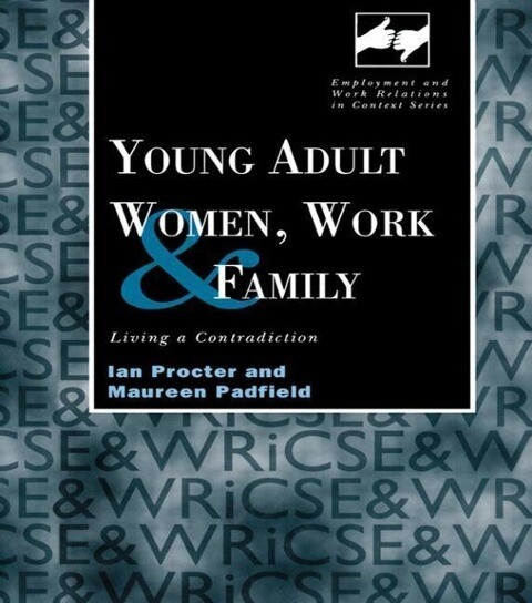 Young Adult Women, Work and Family als Buch (gebunden)