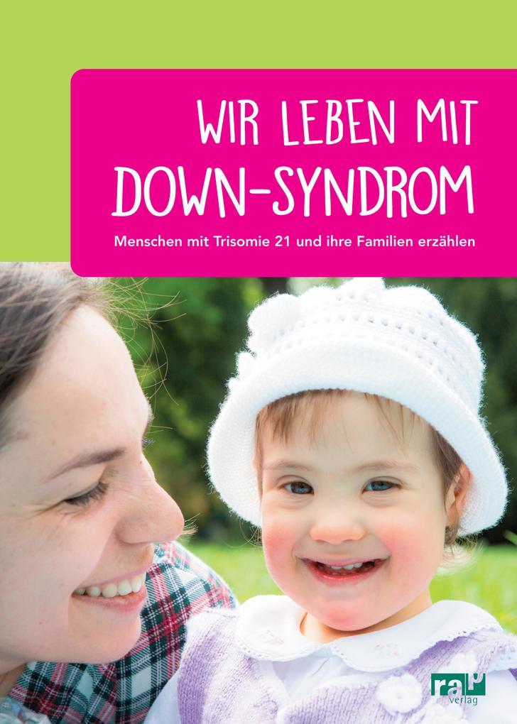 Wir leben mit Down-Syndrom als eBook epub