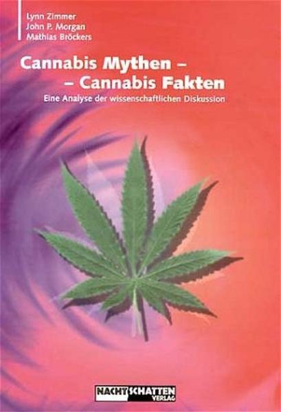 Cannabis Mythen - Cannabis Fakten als Buch (kartoniert)