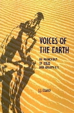 Voices of the Earth: An Anthology of Ideas and Arguements als Taschenbuch