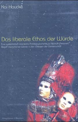 Das liberale Ethos der Würde als Buch (kartoniert)