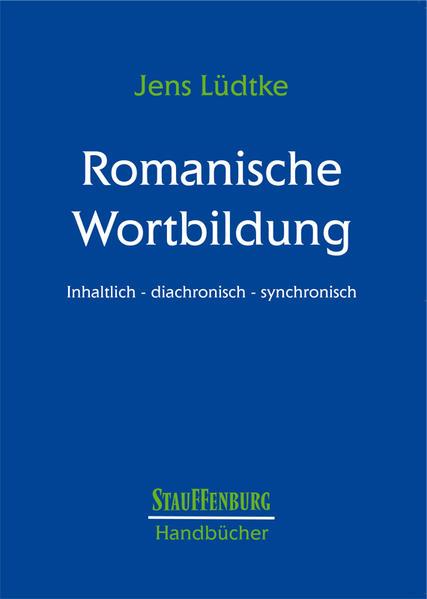 Handbuch Romanische Wortbildung als Buch (gebunden)