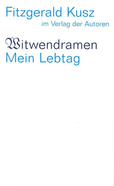 Witwendramen / Mein Lebtag als Buch (kartoniert)