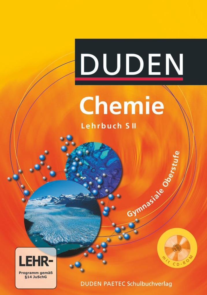 Duden. Chemie Gymnasium mit CD-ROM. Sekundarstufe 2 als Buch (gebunden)