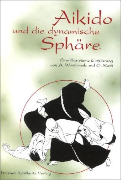 Aikido und die dynamische Sphäre als Buch (gebunden)