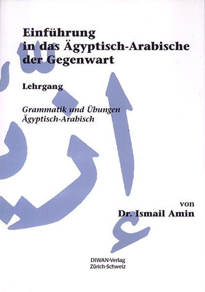 Einführung in das Ägyptisch-Arabische der Gegenwart als Buch (kartoniert)
