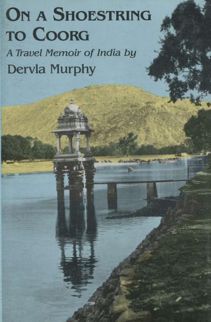 On a Shoestring to Coorg: A Travel Memoir of India als Buch (gebunden)