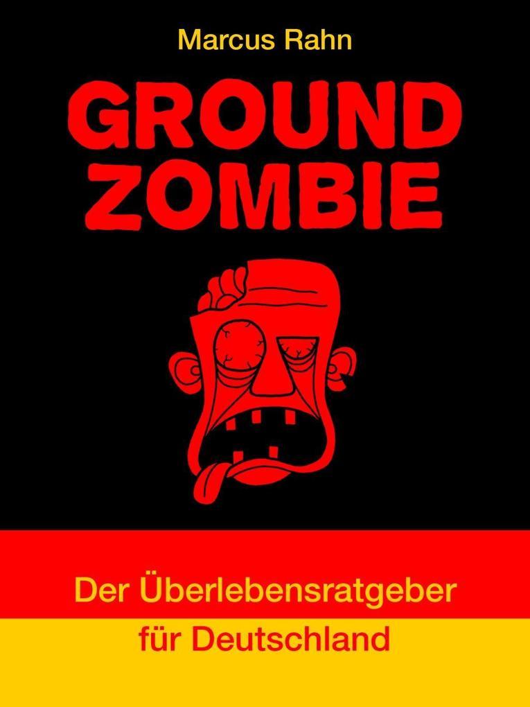 Ground Zombie als eBook epub