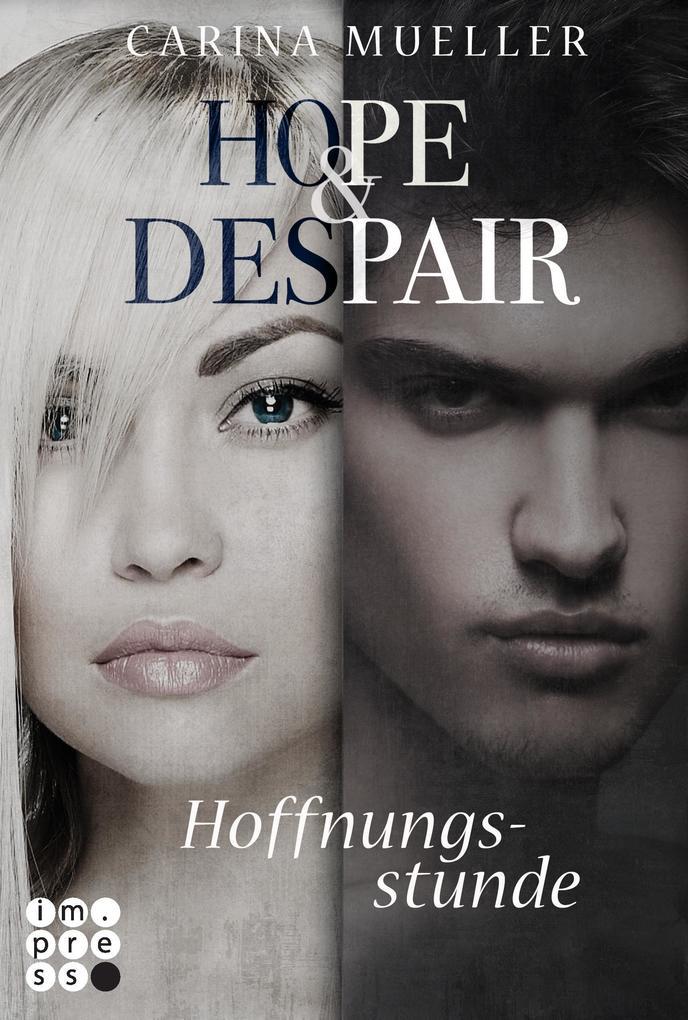 Hope & Despair 3: Hoffnungsstunde als Buch (kartoniert)