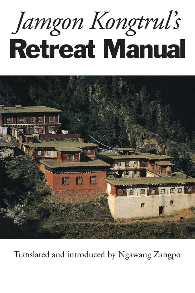Jamgon Kongtrul's Retreat Manual als Taschenbuch